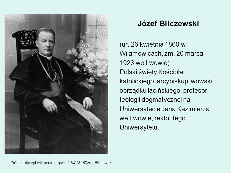 Józef Bilczewski (ur. 26 kwietnia 1860 w Wilamowicach, zm. 20 marca