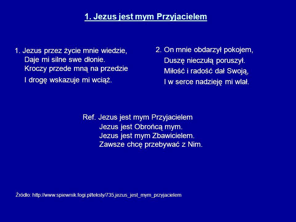 1. Jezus jest mym Przyjacielem