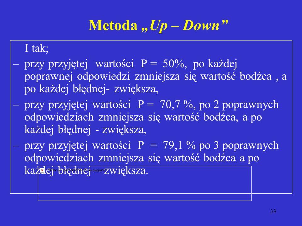 """Metoda """"Up – Down I tak;"""