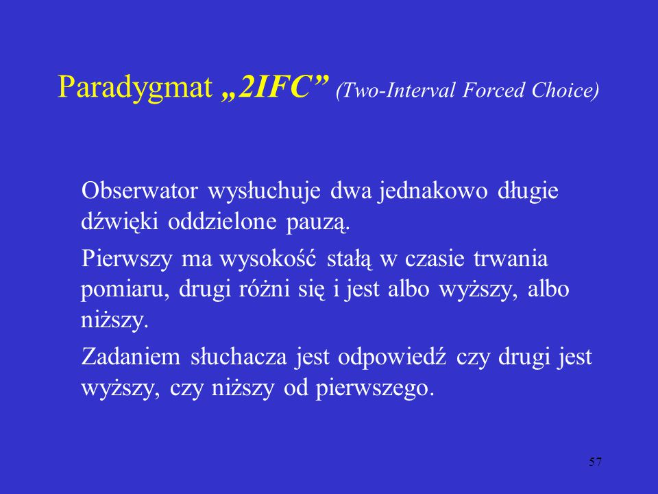 "Paradygmat ""2IFC (Two-Interval Forced Choice)"