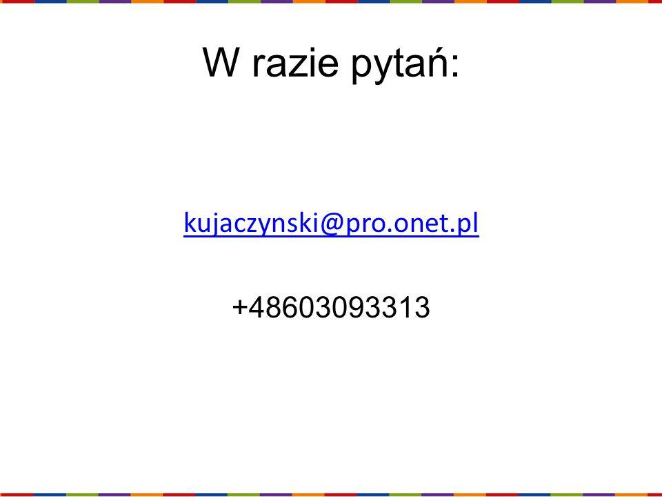 kujaczynski@pro.onet.pl +48603093313