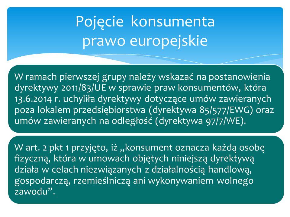 Pojęcie konsumenta prawo europejskie