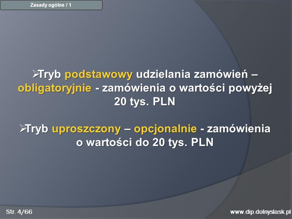 Tryb uproszczony – opcjonalnie - zamówienia o wartości do 20 tys. PLN