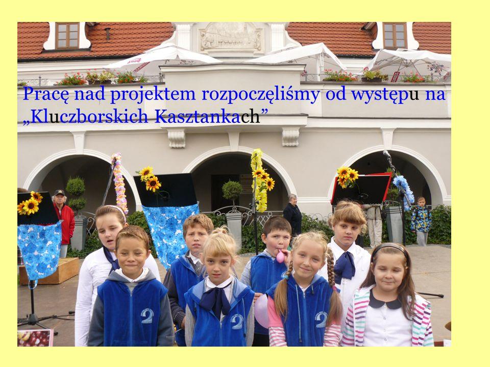 """Pracę nad projektem rozpoczęliśmy od występu na """"Kluczborskich Kasztankach"""