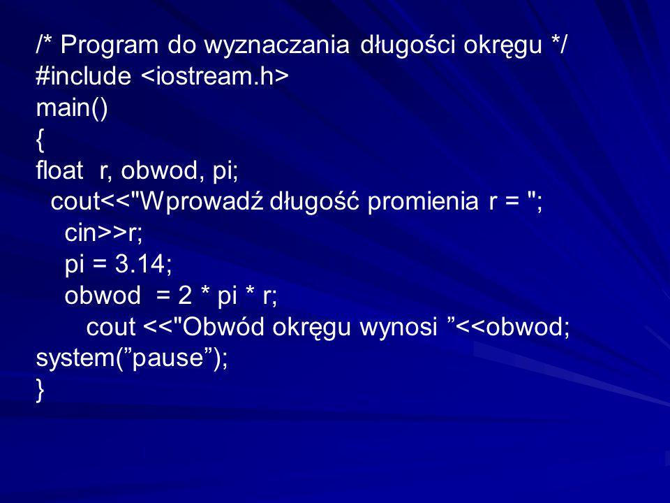 /* Program do wyznaczania długości okręgu */