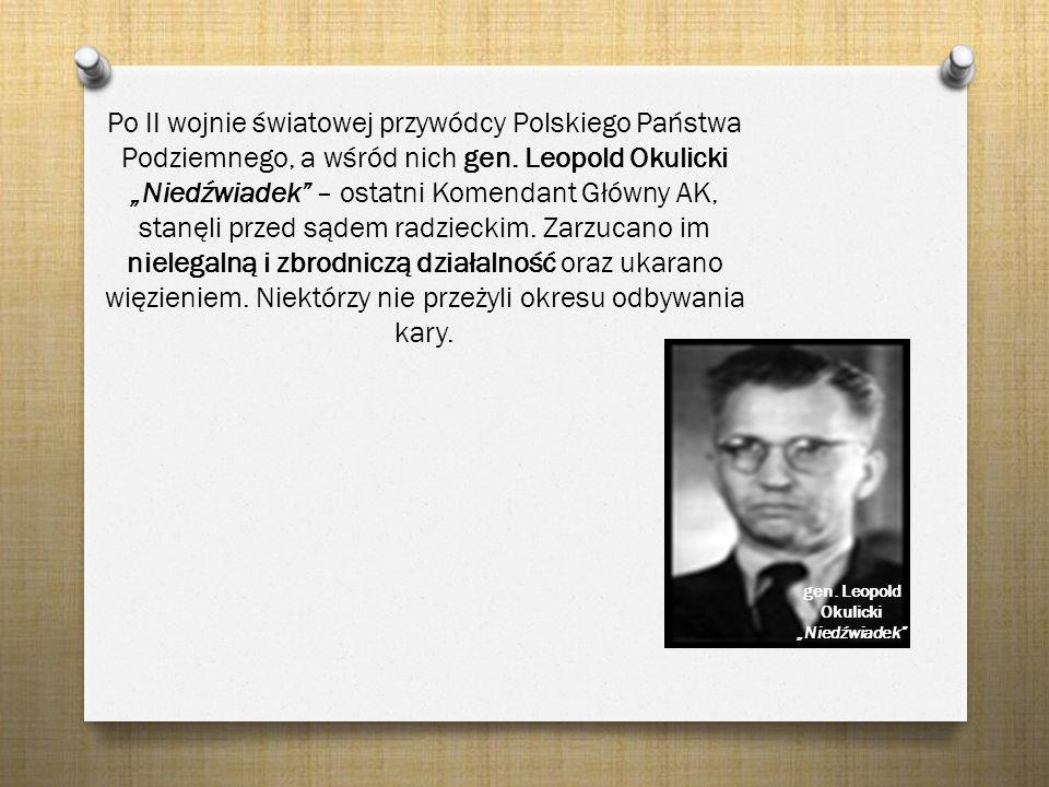 "gen. Leopold Okulicki ""Niedźwiadek"