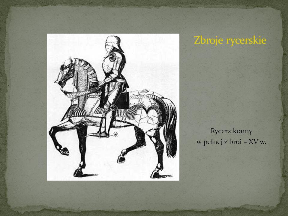 Rycerz konny w pełnej z broi – XV w.