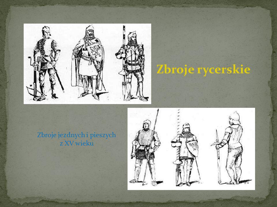 Zbroje jezdnych i pieszych z XV wieku