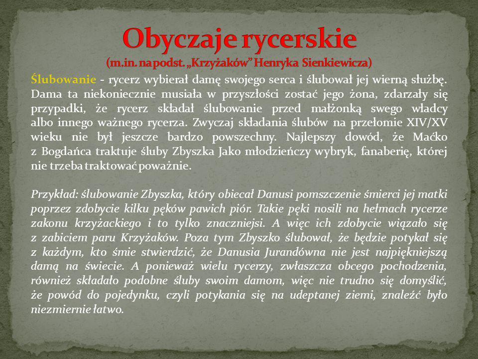 """Obyczaje rycerskie (m.in. na podst. """"Krzyżaków Henryka Sienkiewicza)"""