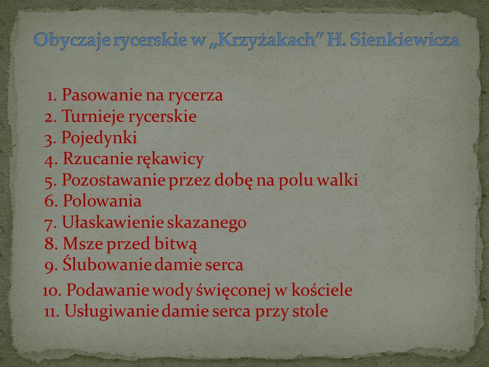 Obyczaje rycerskie w ,,Krzyżakach H. Sienkiewicza