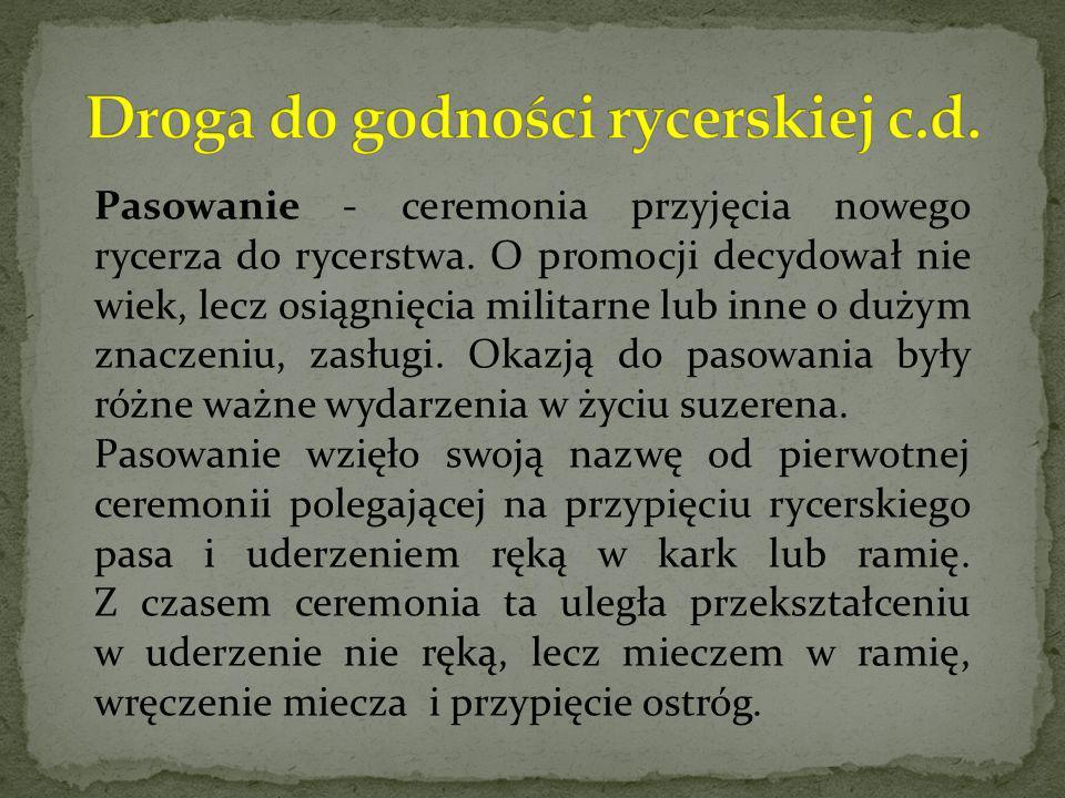 Droga do godności rycerskiej c.d.