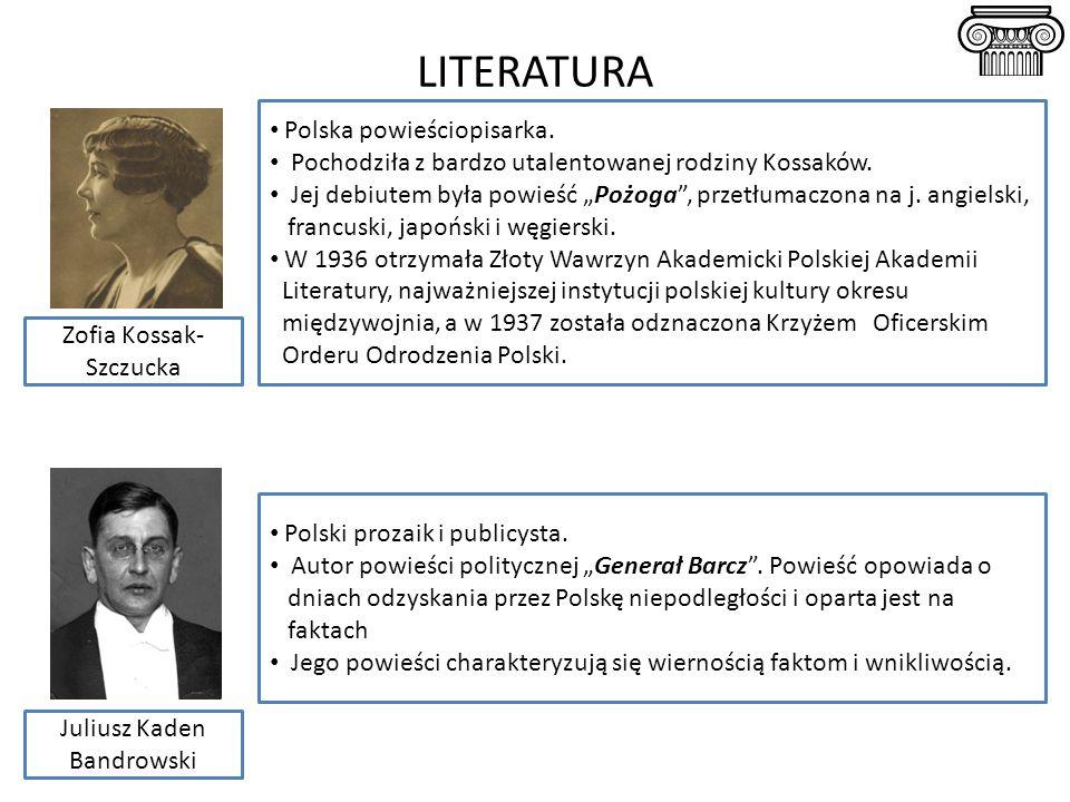 LITERATURA Polska powieściopisarka.