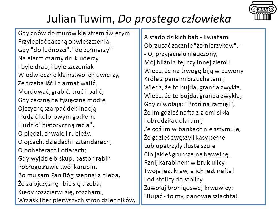 Julian Tuwim, Do prostego człowieka