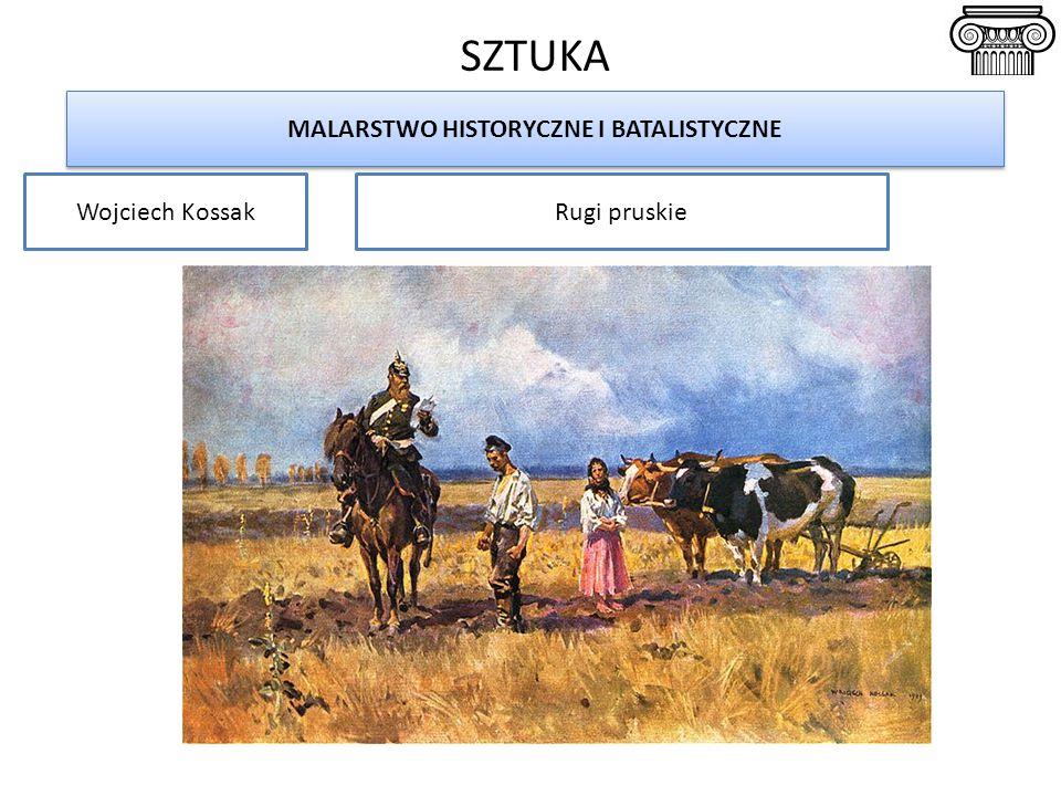 MALARSTWO HISTORYCZNE I BATALISTYCZNE