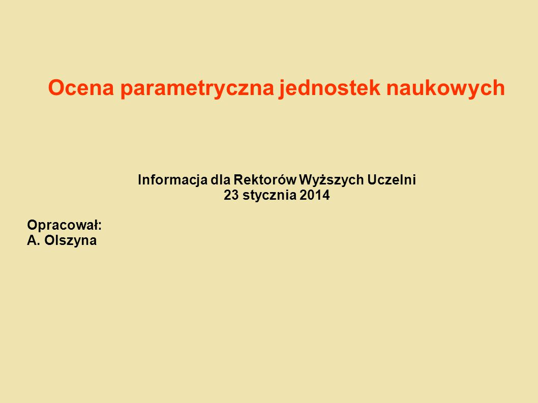 Ocena parametryczna jednostek naukowych