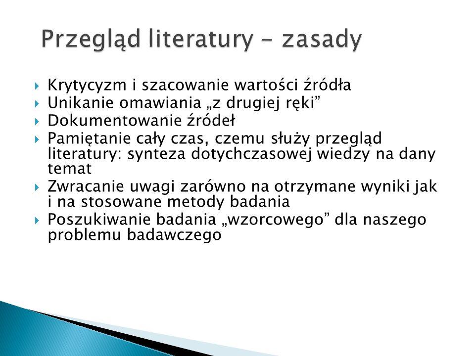 Przegląd literatury - zasady