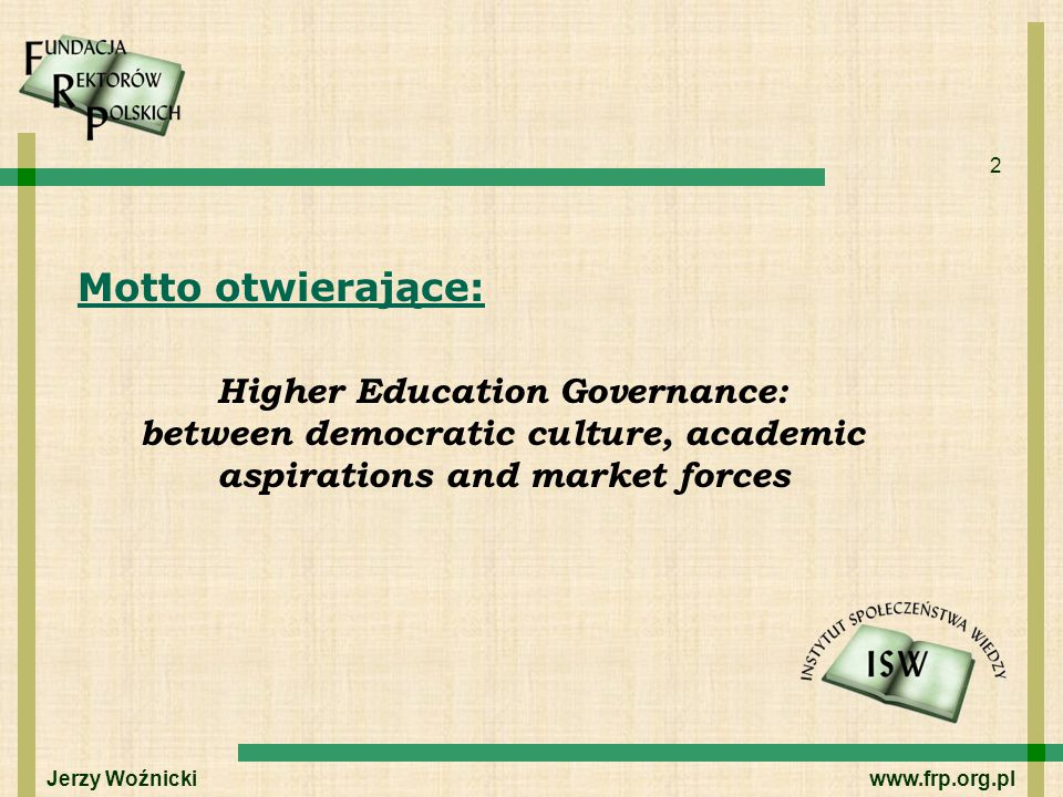 Motto otwierające: Higher Education Governance: