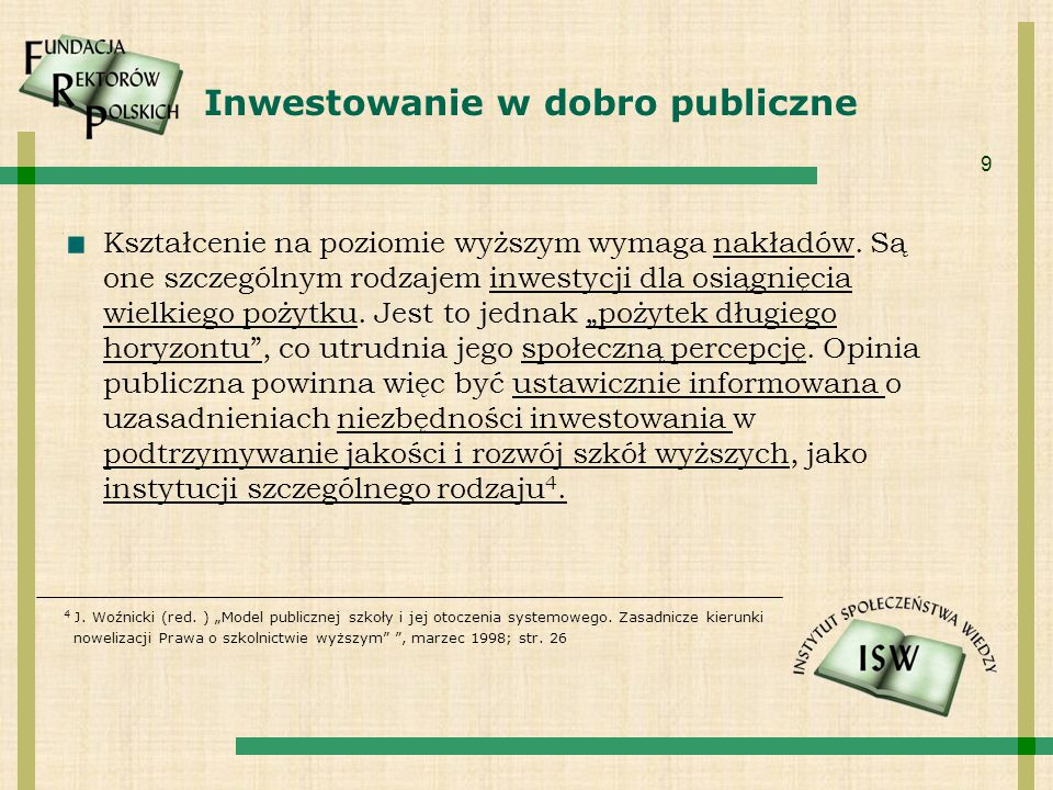 Inwestowanie w dobro publiczne