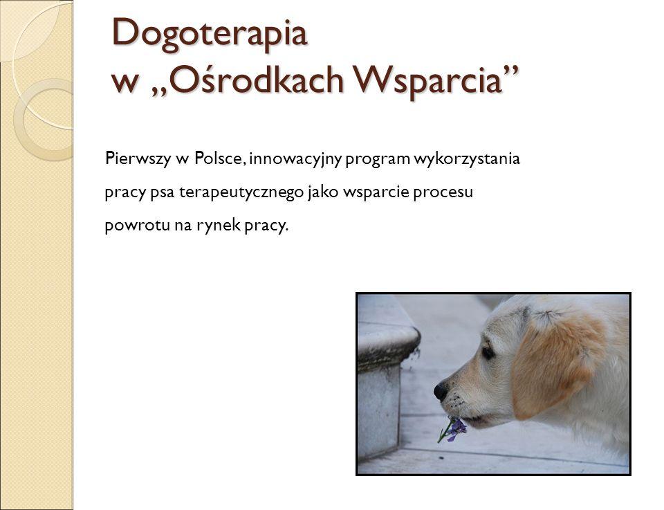 """Dogoterapia w """"Ośrodkach Wsparcia"""