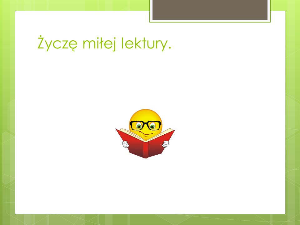 Życzę miłej lektury.