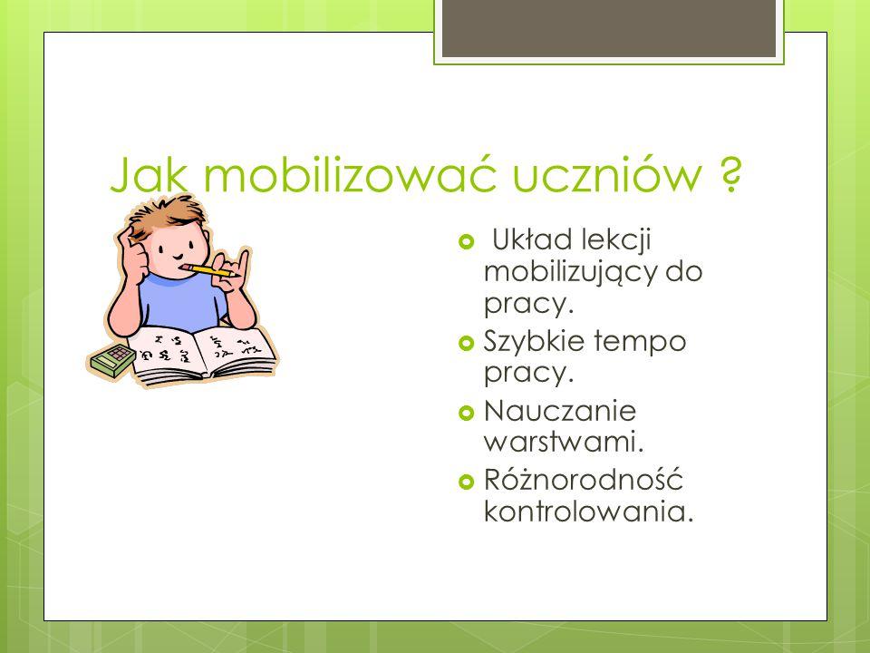Jak mobilizować uczniów