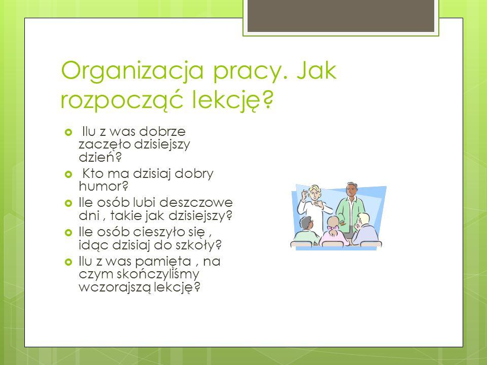 Organizacja pracy. Jak rozpocząć lekcję