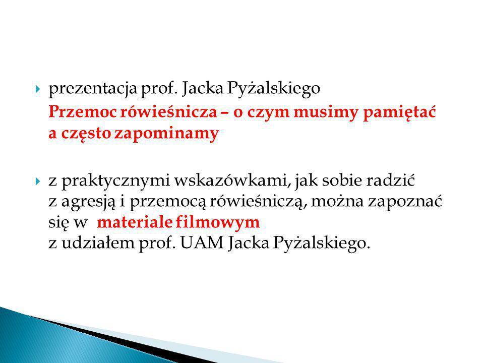 prezentacja prof. Jacka Pyżalskiego