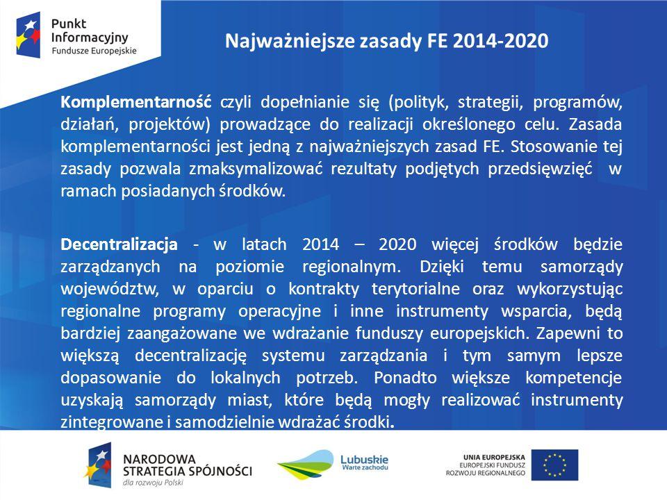 Najważniejsze zasady FE 2014-2020