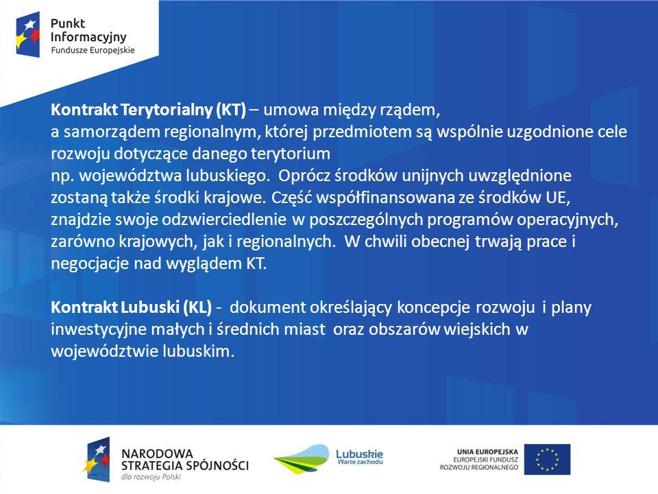 Kontrakt Terytorialny (KT) – umowa między rządem, a samorządem regionalnym, której przedmiotem są wspólnie uzgodnione cele rozwoju dotyczące danego terytorium np.