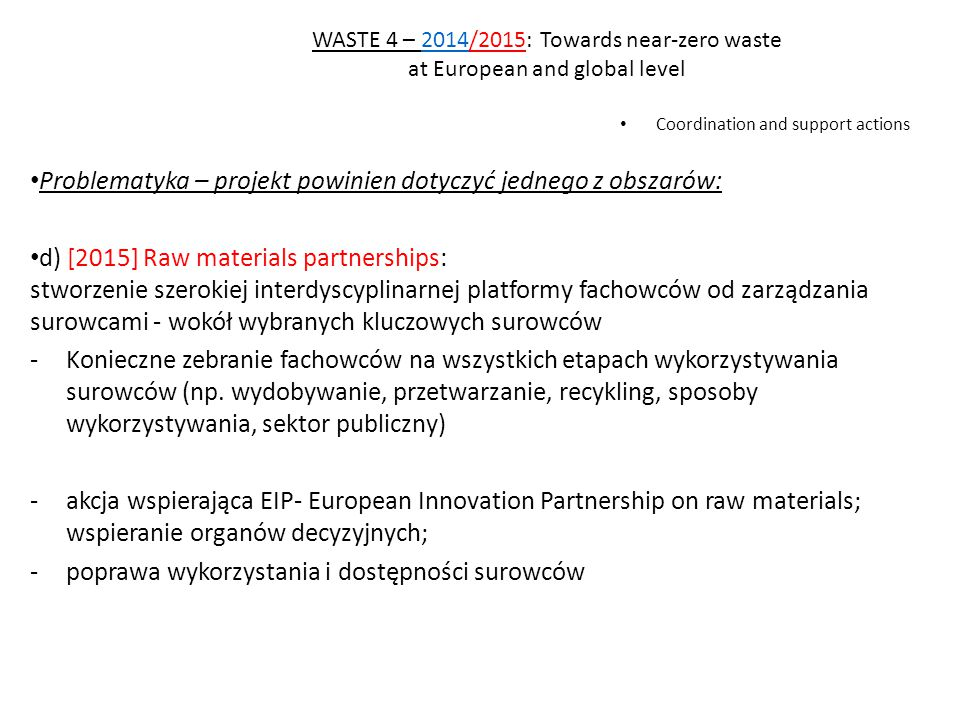 Problematyka – projekt powinien dotyczyć jednego z obszarów: