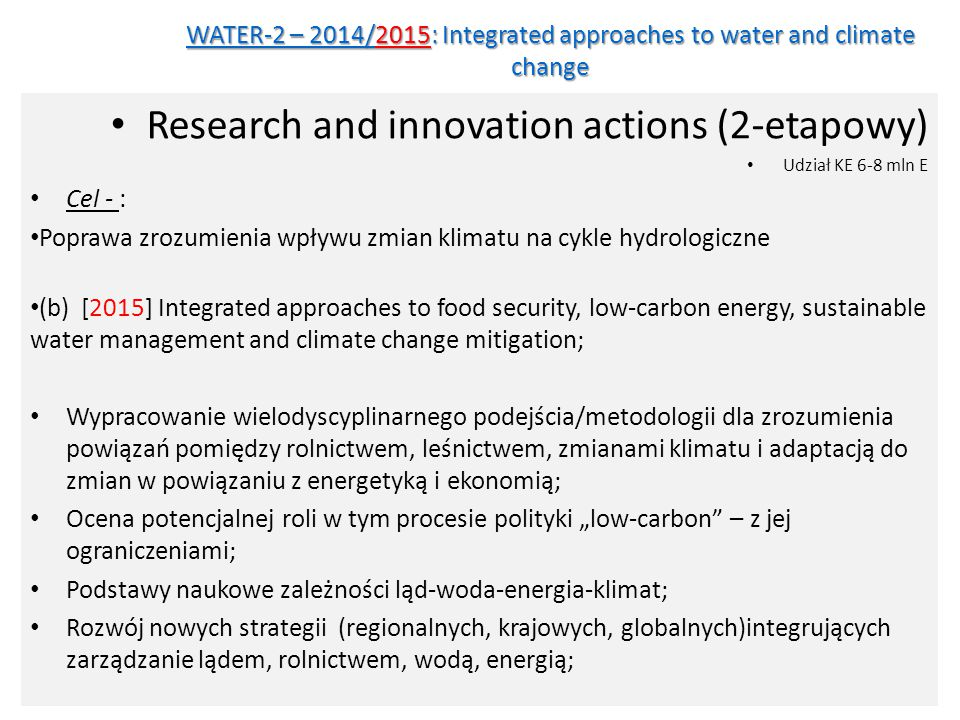 WATER-2 – 2014/2015: Integrated approaches to water and climate change
