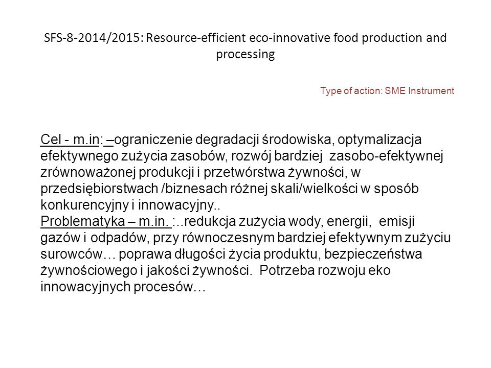 SFS-8-2014/2015: Resource-efficient eco-innovative food production and processing