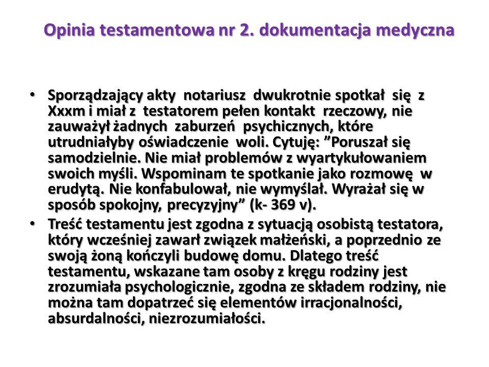 Opinia testamentowa nr 2. dokumentacja medyczna