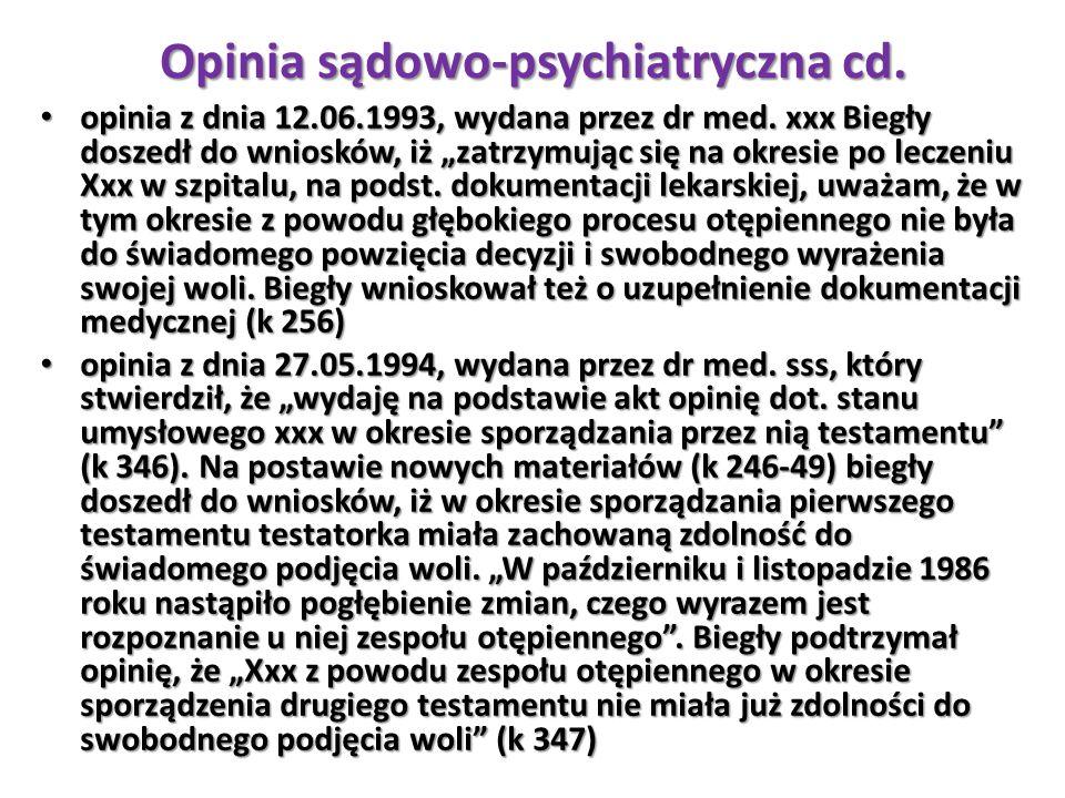 Opinia sądowo-psychiatryczna cd.