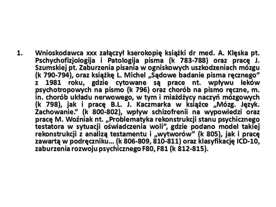 Wnioskodawca xxx załączył kserokopię książki dr med. A. Klęska pt