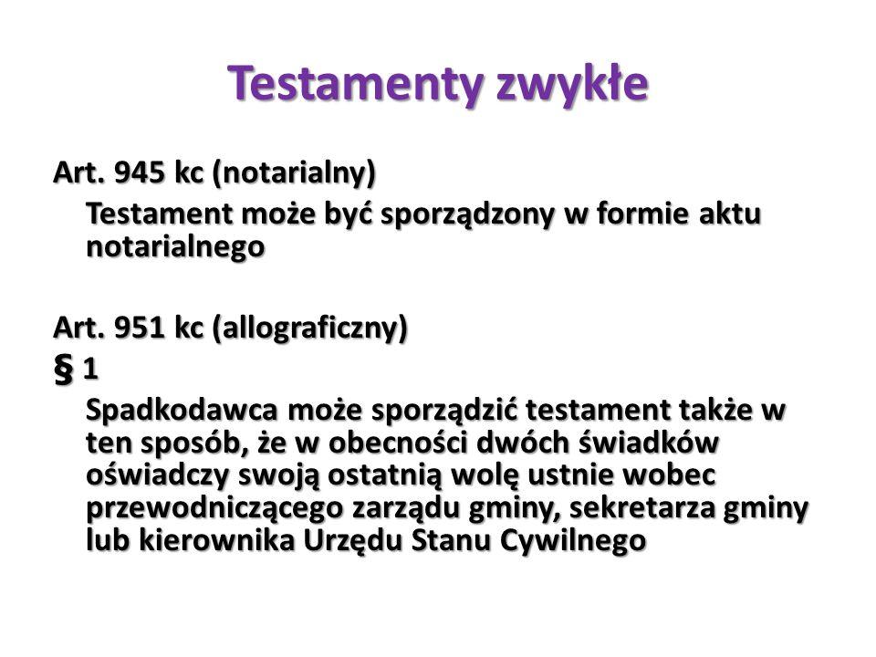 Testamenty zwykłe Art. 945 kc (notarialny)