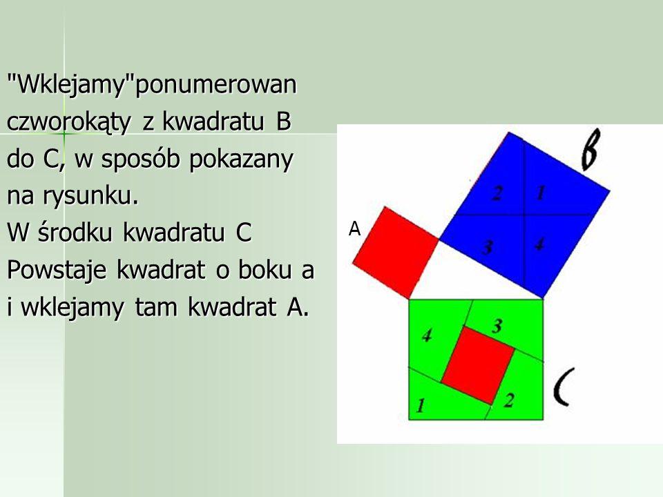 czworokąty z kwadratu B do C, w sposób pokazany na rysunku.