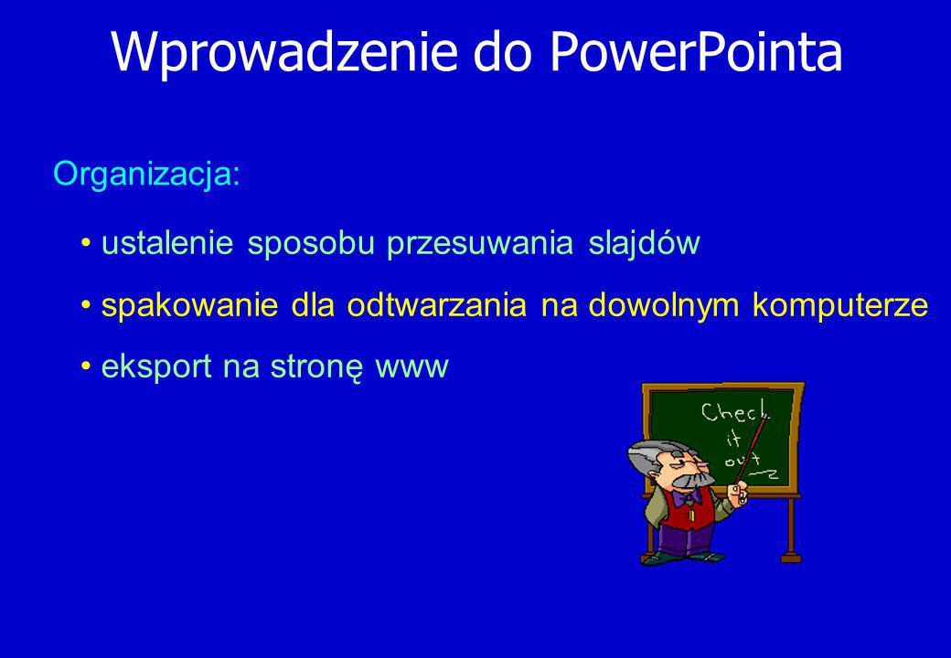 Wprowadzenie do PowerPointa