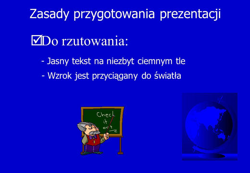 Zasady przygotowania prezentacji