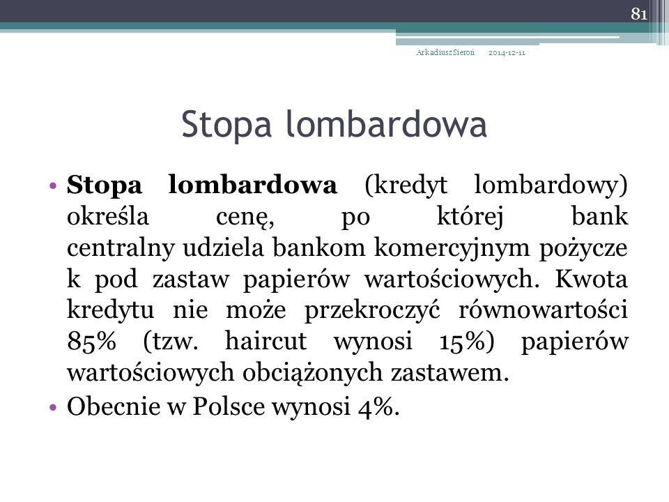 Arkadiusz Sieroń 2017-04-07. Stopa lombardowa.