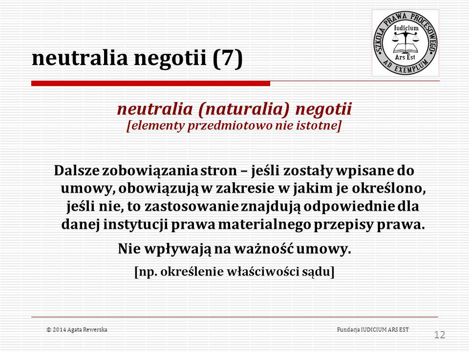 neutralia negotii (7) neutralia (naturalia) negotii