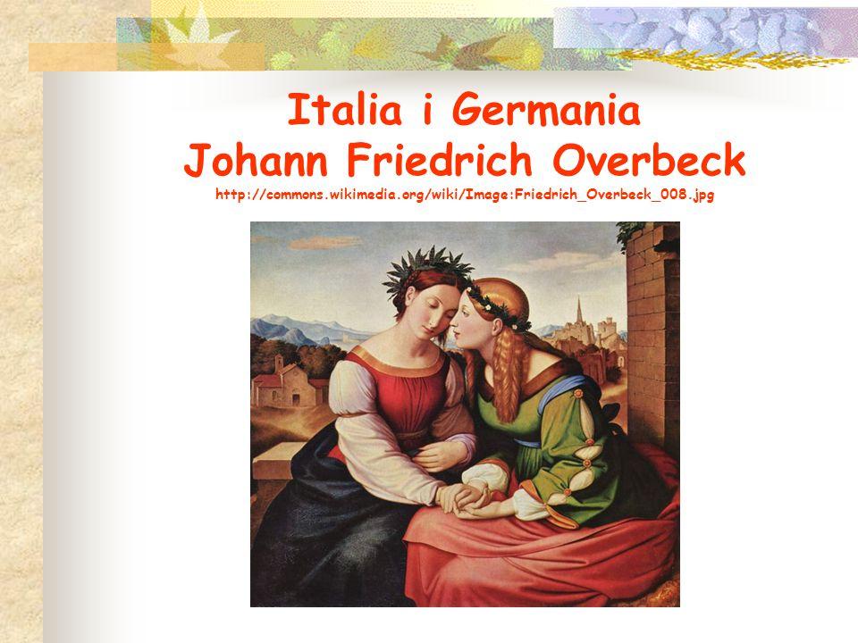 Italia i Germania Johann Friedrich Overbeck http://commons. wikimedia