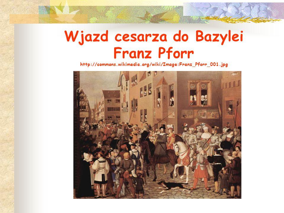 Wjazd cesarza do Bazylei Franz Pforr http://commons. wikimedia