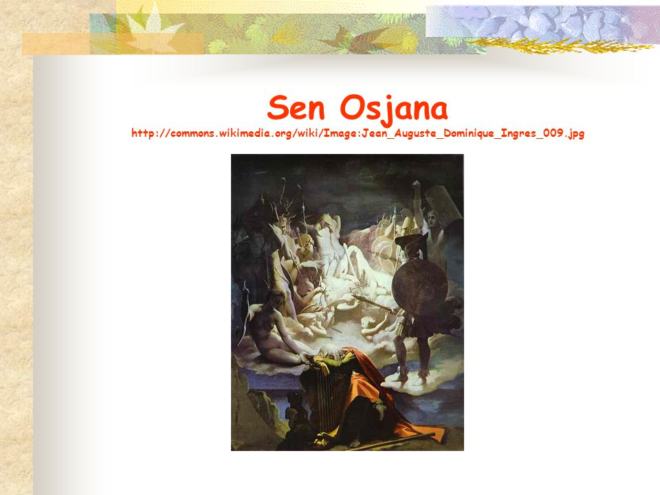 Sen Osjana http://commons. wikimedia
