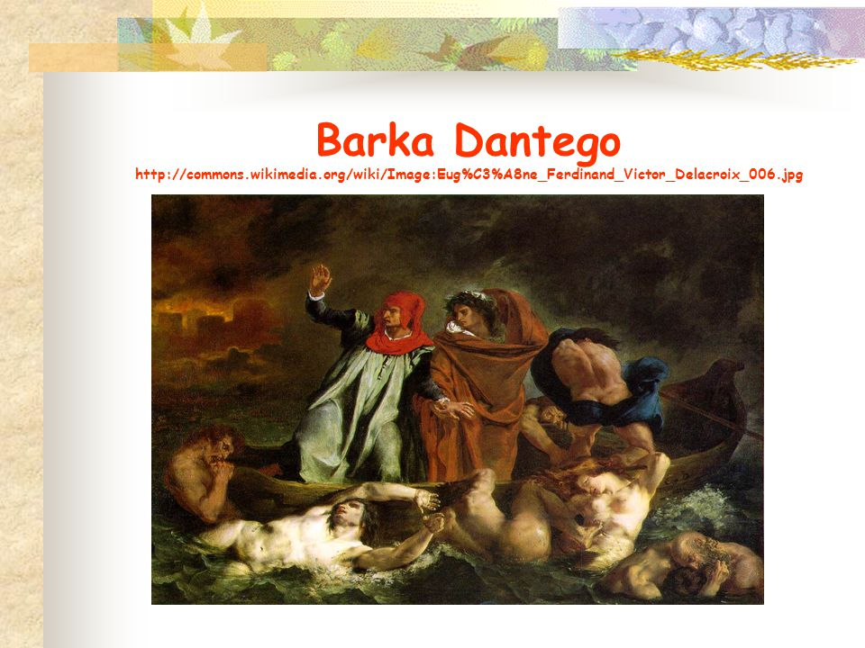 Barka Dantego http://commons. wikimedia