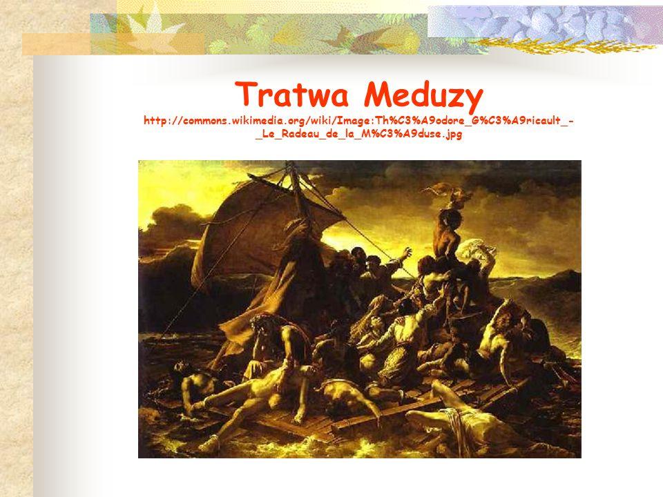 Tratwa Meduzy http://commons. wikimedia