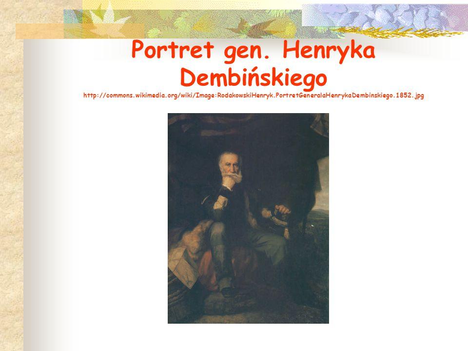 Portret gen. Henryka Dembińskiego http://commons. wikimedia