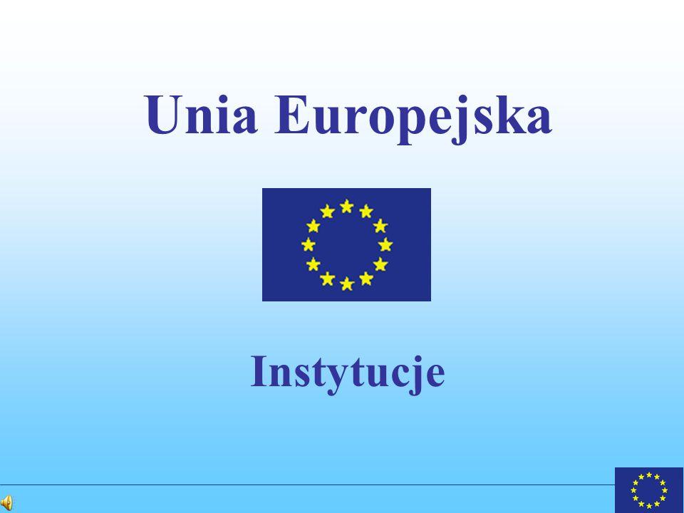 Unia Europejska Instytucje