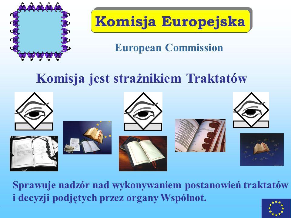 Komisja jest strażnikiem Traktatów