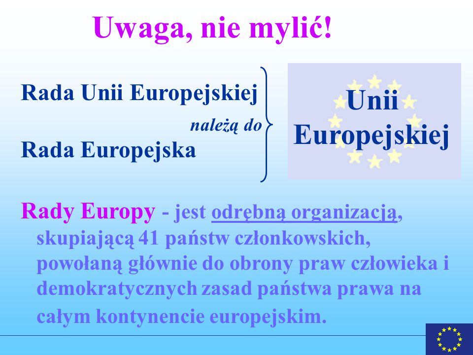 Uwaga, nie mylić! Unii Europejskiej Rada Unii Europejskiej
